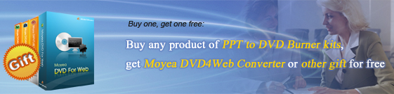 Buy PPT to DVD Burner kits, get dvd4web converter or more other products for free