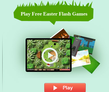 Play Free Easter Flash Games